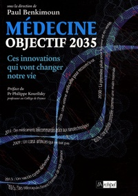 Paul Benkimoun - Médecine objectif 2035.