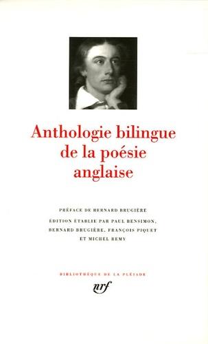 Paul Bensimon et Bernard Brugière - Anthologie bilingue de la poésie anglaise.