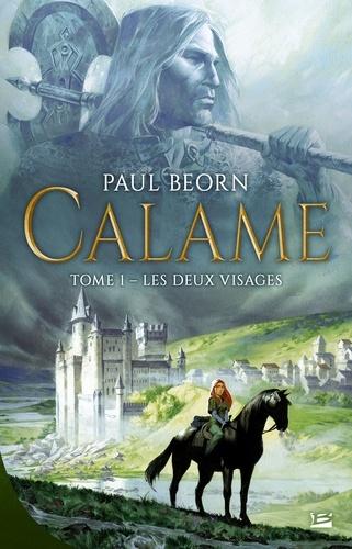 Paul Beorn - Calame Tome 1 : Les deux visages.