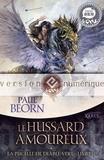 Paul Beorn - Le Hussard amoureux - La Pucelle de Diable-Vert, livre 2.