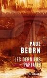 Paul Beorn - Les derniers parfaits.