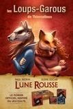 Paul Beorn et Silène Edgar - Les Loups-Garous de Thiercelieux - Lune rousse.