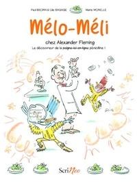 Paul Beorn et Lilie Bagage - Mélo-Méli  : Mélo-Méli chez Alexander Fleming.