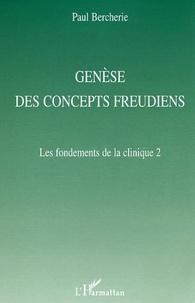 Paul Bercherie - Génèse des concepts freudiens.