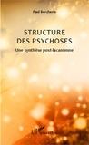 Paul Bercherie - Structure des psychoses - Une synthèse post-lacanienne.