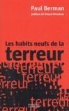 Paul Berman - Les habits neufs de la terreur.