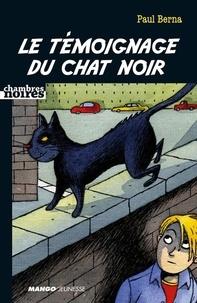 Paul Berna - Le témoignage du chat noir.