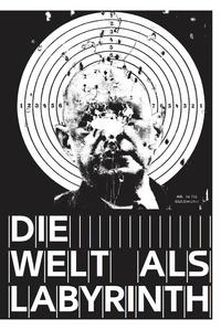 Paul Bernard et Lionel Bovier - Die Welt als Labyrinth.
