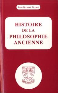 Paul-Bernard Grenet - Histoire de la philosophie ancienne.