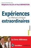Paul Bernstein et Stéphane Allix - Manuel clinique des expériences extraordinaires.