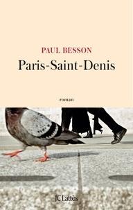 Téléchargements gratuits ebooks pour ordinateur Paris-Saint-Denis PDF iBook (French Edition) 9782709663281