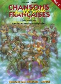 Paul Beuscher - Chansons françaises du XXe siècle - 30 titres piano/chant - Volume 1.