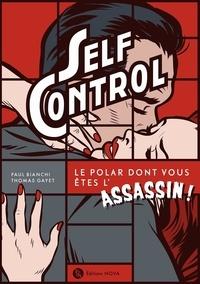 Paul Bianchi et Thomas Gayet - Self Control.
