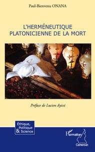 Paul-Bienvenu Onana - L'herméneutique platonicienne de la mort.