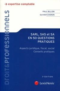 SARL, SAS et SA en 50 questions pratiques- Aspects juridique, fiscal, social ; Conseils pratiques - Paul Billion pdf epub