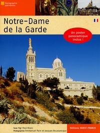 Paul Blanc et Emmanuel Pain - Notre-Dame de la Garde.