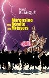 Paul Blanqué - Marensine et la Révolte des Métayers.