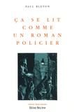 Paul Bleton - Ca se lit comme un roman policier.