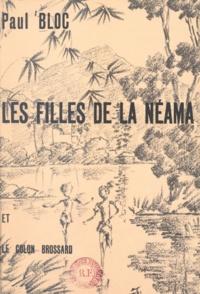Paul Bloc - Les filles de la Néama et le colon Brossard.