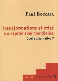 Paul Boccara - Transformations et crise du capitalisme mondialisé - Quelle alternative ?.
