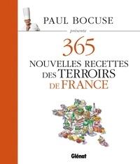Paul Bocuse - 365 nouvelles recettes des terroirs de France.