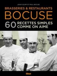 Paul Bocuse - Brasseries & restaurants Bocuse - 60 recettes simples comme on aime.