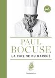 Paul Bocuse - La cuisine du marché.