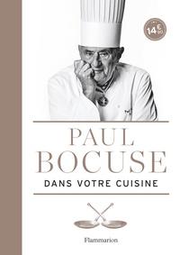 Paul Bocuse - Paul Bocuse dans votre cuisine.