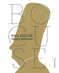 Paul Bocuse - Paul Bocuse - Simply delicious.