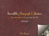 Paul Bogaert - Incredible Autograph Collection - Les autographes de la pop music des 60s (1964-1970).