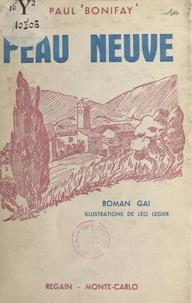 Paul Bonifay et Léo Legier - Peau neuve - Roman gai.