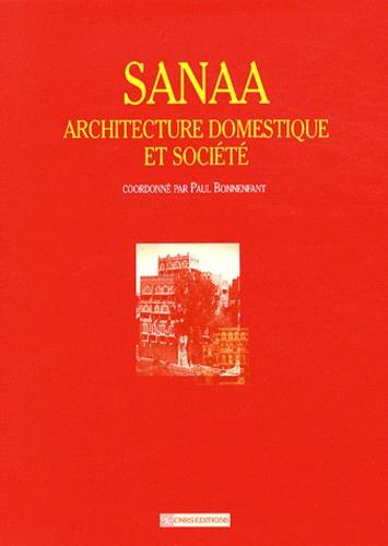 Sanaa. Architecture domestique et société