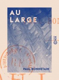 Paul Bonnetain - Au large.
