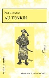 Paul Bonnetain - Au Tonkin.