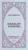 Paul Bonnetain - Charlot s'amuse....