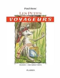 Paul Bosc - petits voyageurs, Les - Album jeunesse.