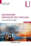 Paul Boucher et Frédéric Ogée - Grammaire appliquée de l'anglais - Avec exercices corrigés.