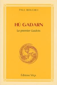 Hû Gadarn. Le premier Gaulois.pdf