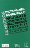 Paul Boulland - Dictionnaire biographique des militants des industries électriques et gazières - De la Libération aux années 2000. 1 Cédérom + 1 DVD