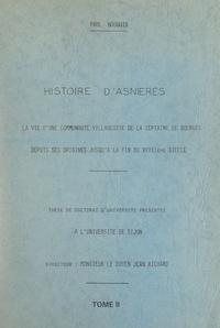 Paul Bouquin et Jean Richard - Histoire d'Asnières (2). La vie d'une communauté villageoise de la septaine de Bourges, depuis ses origines jusqu'à la fin du XVIIIe siècle - Thèse de Doctorat d'Université.