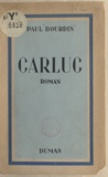 Paul Bourdin et Maurice Rat - Carluc.