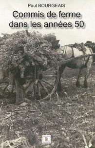 Paul Bourgeais - Commis de ferme dans les années 50.