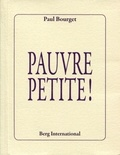 Paul Bourget - Pauvre petite !.