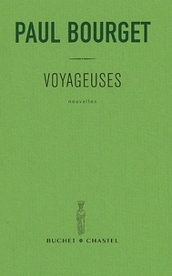 Paul Bourget - Voyageuses.
