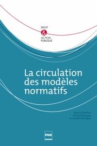 Paul Bourgues et Camille Montagne - La circulations des modèles normatifs.