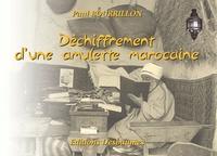 Paul Bourrillon - Déchiffrement d'une amulette marocaine.