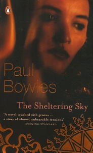 Paul Bowles - The Sheltering Sky.