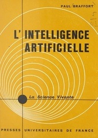Paul Braffort et Jules Guéron - L'intelligence artificielle.