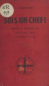 Paul Breittmayer et Jacques-Olivier Grandjouan - Sois un chef ! - Notes à propos du système des patrouilles.