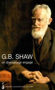 Paul Brennan - G. B. Shaw, un dramaturge engagé.